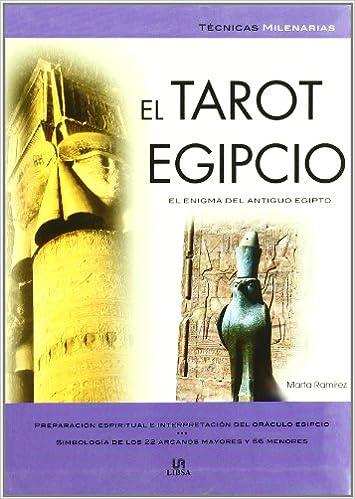 El Tarot Egipcio: El Enigma del Antíguo Egipto Técnicas ...