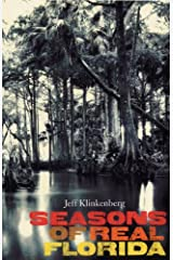 Seasons of Real Florida (Florida History and Culture) Hardcover