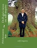 Dr. Raju's Views on Self-Inquiry, P. V. S. Raju, 1494289245