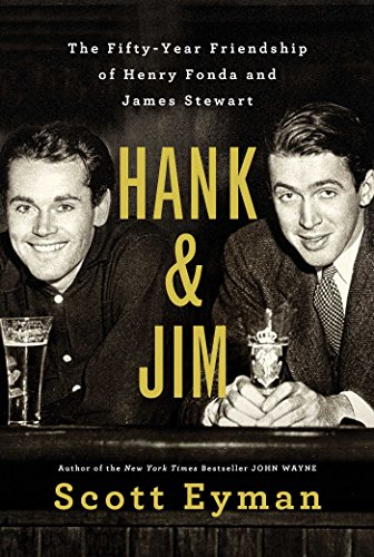 Hank and Jim: The Fifty-Year Friendship of Henry Fonda and James Stewart cover
