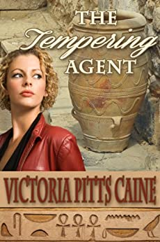 The Tempering Agent by [Caine, Victoria Pitts]