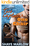 Two Captains, One Chair: An Alaskan Romantic Comedy