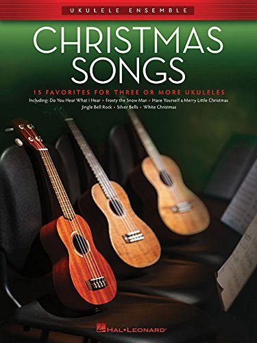 Christmas Songs: Ukulele Ensembles Intermediate (On Christmas Guitar Tutorial Songs)