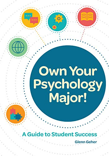 Own Your Psychology Major!: A Guide to Student Success