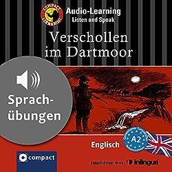 Verschollen im Dartmoor (Compact Lernkrimi Audio-Learning)