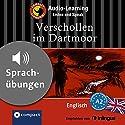 Verschollen im Dartmoor (Compact Lernkrimi Audio-Learning): Englisch Niveau A2 - Sprachübungen - inkl. Begleitbuch als PDF Hörbuch von Joseph M. Sykes, Barbara Holle Gesprochen von: Liz Smith, Martin Brown