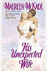 His Unexpected Wife (Mail-Order Bride Book 2) Kindle Edition