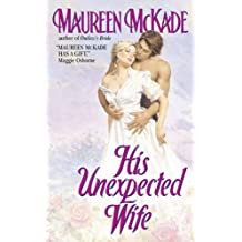 His Unexpected Wife (Mail-Order Bride Book 2)