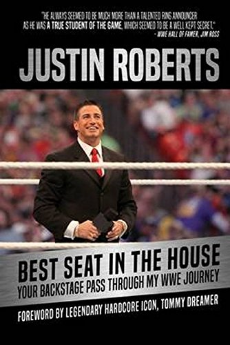 Best Seat in the House: Your Backstage Pass through My WWE Journey