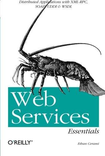 Web Services Essentials (O'Reilly XML) by Cerami