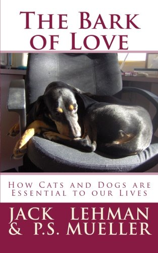 The Bark of Love: How Cats and Dogs are Essential to our Lives PDF