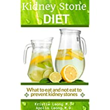 Kidney Stone Diet: Eat to Prevent Kidney Stones