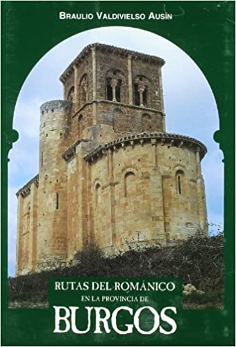 Rutas del Romanico Provincia de Burgos: Amazon.es: Braulio ...