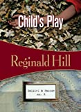 """Child's Play Dalziel & Pascoe #9"" av Reginald Hill"