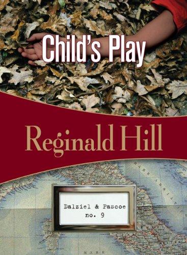 Child's Play: Dalziel & Pascoe #9