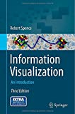 Information Visualization : An Introduction, Spence, Robert, 3319073400