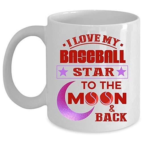Funny Baseball Player Coffee Mug, I Love My Baseball Star To The Moon And Back Cup (Coffee Mug 11 Oz - WHITE)