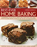 Best-Ever Home Baking: A wonderful collection of irresistible home bakes and cakes, with 70 classic recipes shown in 300 step-by-step photographs