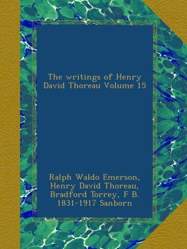 Read Online The writings of Henry David Thoreau Volume 15 PDF