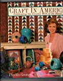 Craft in America, Phyllis George, 1565300815