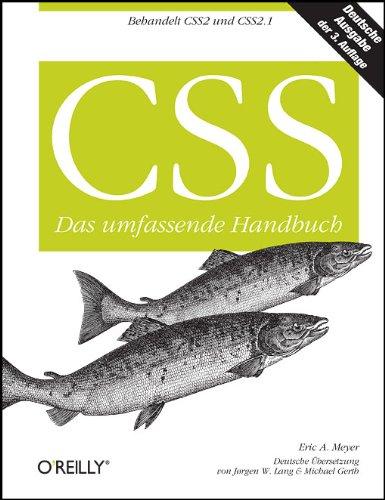 CSS - Das umfassende Handbuch Gebundenes Buch – 1. Mai 2007 Eric A. Meyer 3897214938 Programmiersprachen Cascading Style Sheets - CSS