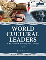 World Cultural Leaders of the 20th & 21st Centuries