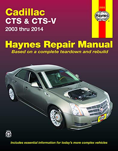 Cadillac CTS and CTS-V (03-14) Haynes Repair Manual (Does not include information specific to All-Wheel Drive models or turbocharged models. Includes coverage apart from specific exclusion noted)