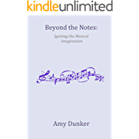 Beyond the Notes: Igniting the Musical Imagination book cover