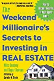 img - for The Weekend Millionaire's Secrets to Investing in Real Estate: How to Become Wealthy in Your Spare Time by Mike Summey (2003-10-06) book / textbook / text book
