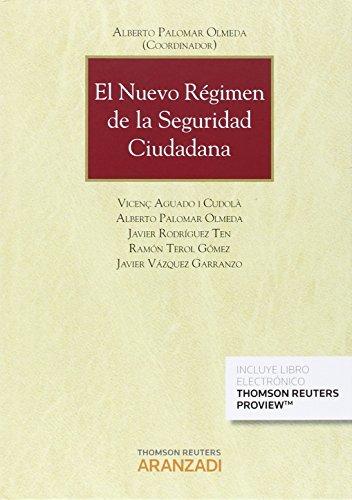 Descargar Libro Nuevo Régimen De La Seguridad Ciudadana,el Alberto Palomar Olmeda (coord.)
