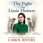 The Fight for Lizzie Flowers | Carol Rivers