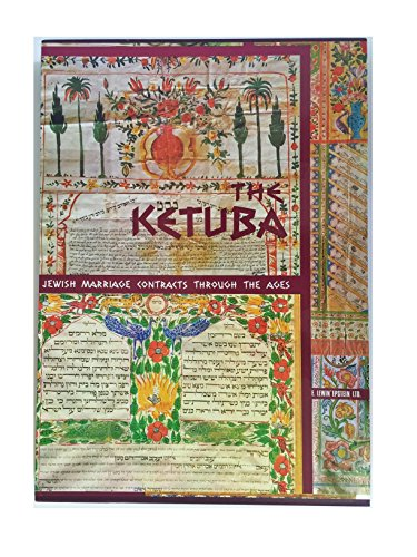 Alef Judaica Hard Cover Book: 'Ketuba - Jewish Marriage Contracts Through The ()