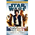 Honor Among Thieves: Star Wars Legends (Star Wars: Empire and Rebellion Book 2)
