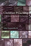 Christian Preaching: A Trinitarian Theology of Proclamation