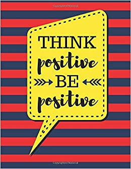 Think Positive Be Positive: Red Stripes - 100 Pages - Blank Page Lined Journal Notebook (Inspirational Notebooks)