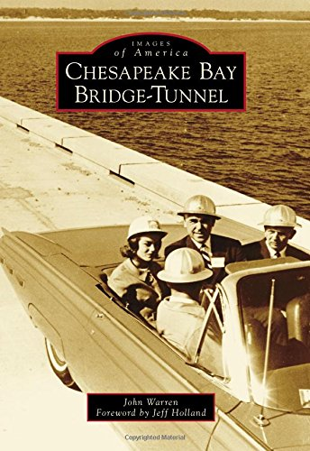 Chesapeake Bay Bridge Tunnel  Images Of America