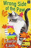 Wrong Side of the Paw (A Bookmobile Cat Mystery: Center Point Large Print)