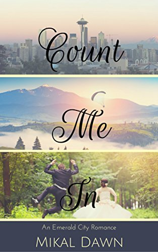 Count Me In (An Emerald City Romance Book 1) cover