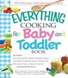 The Everything Cooking for Baby and Toddler Book, Shana Priwer and Cynthia Phillips, 159337691X