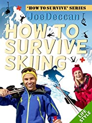 How to Survive Skiing