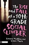 img - for The Rise And Fall Of A 10th-Grade Social Climber (Turtleback School & Library Binding Edition) book / textbook / text book