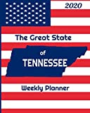 The Great State of Tennessee Weekly Planner: 2020 Diary, Calendar, and Notebook