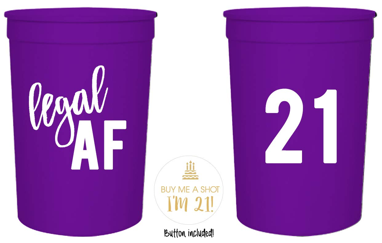 Perfect for Birthday Parties 16oz White and Gold 21st Birthday Stadium Cups Set of 12 Legal AF 21st Birthday Party Cups and 1Buy Me a Shot Im 21 Button Birthday Decorations! Black