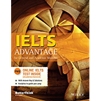 Wiley's IELTS Advantage: For General and Academic Modules (English Edition)