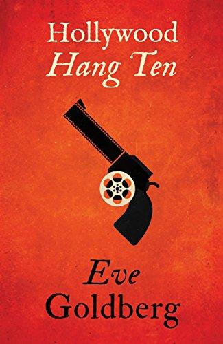 Hollywood Hang Ten by [Goldberg, Eve]