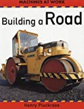 img - for Building a Road book / textbook / text book
