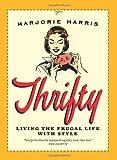 Thrifty, Marjorie Harris, 088784832X