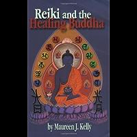 Reiki and the Healing Buddha (English Edition)