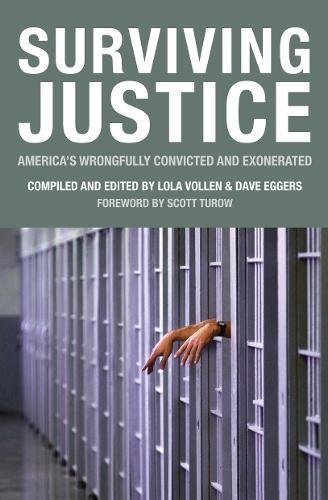 Surviving Justice: America's Wrongfully Convicted and Exonerated