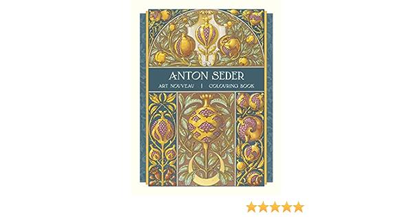 Anton Seder: Art Nouveau Colouring Book: Pomegranate: 9780764985133:  Amazon.com: Books